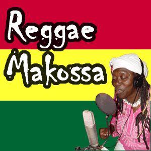 BigUpRadio.com REGGAE MAKOSSA Roots Reggae Show