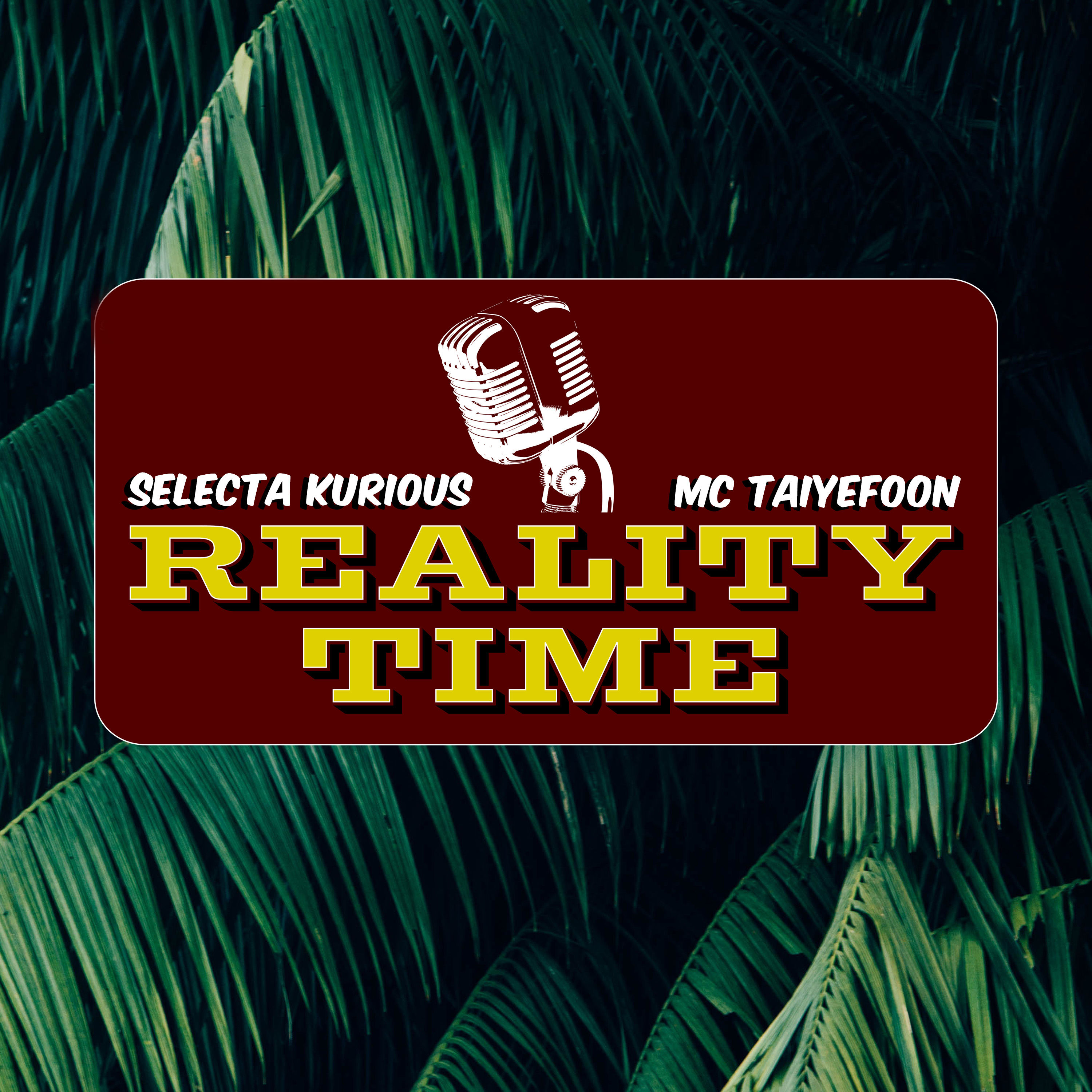 REALITY TIME Conscious Reggae Podcast
