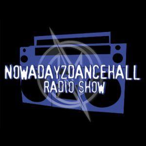 Bigupradio.com NOWADAYZ DANCEHALL